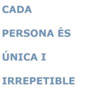 Cada persona és única i irrepetible