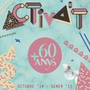 """Programa """"Activa't +60 anys""""  octubre '14 - gener '15"""